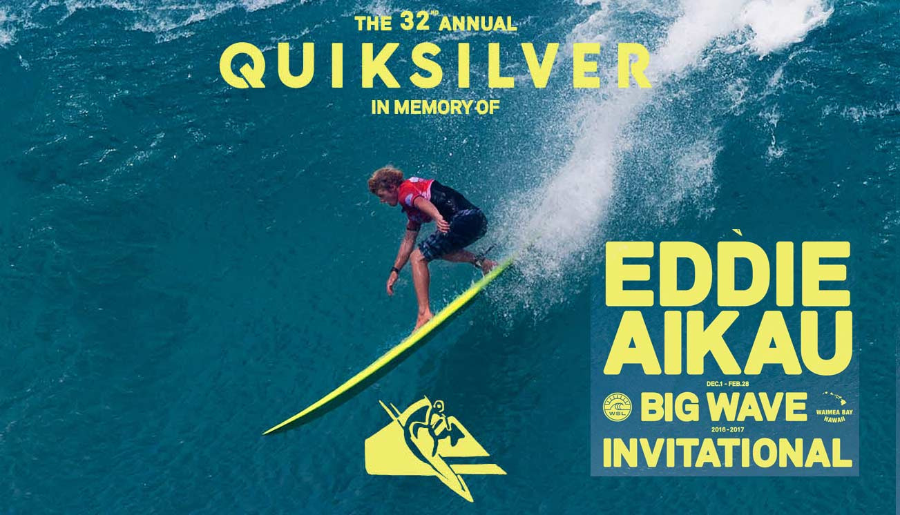 Quiksilver in Memory of Eddie Aikau Big Wave Invitational