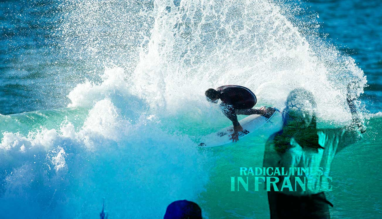 Radical Times in France Quiksilver